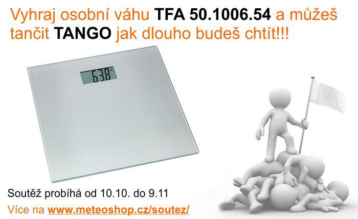 Vyhraj osobní váhu TFA 50.1006.54 a můžeš tančit TANGO jak dlouho budeš chtít!!!
