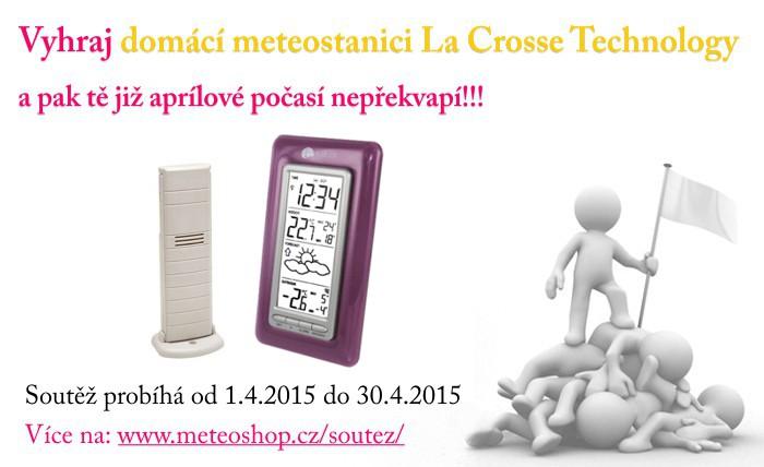 Správně odpověz na 3 soutěžní otázky a vyhraj domácí meteostanici La Crosse Technology!!!